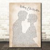 Metallica Nothing Else Matters Song Lyric Man Lady Bride Groom Wedding Print