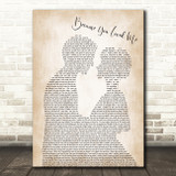Celine Dione Because You Loved Me Man Lady Bride Groom Wedding Song Lyric Quote Print