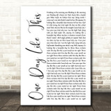 Elbow One Day Like This White Script Song Lyric Quote Music Print