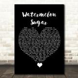 Harry Styles Watermelon Sugar Black Heart Song Lyric Quote Music Print