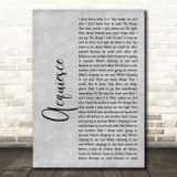 Oasis Acquiesce Grey Rustic Script Song Lyric Quote Music Print
