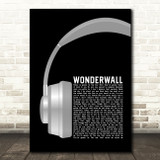 Oasis Wonderwall Grey Headphones Song Lyric Quote Music Print