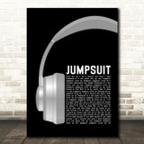 Twenty One Pilots Jumpsuit Grey Headphones Song Lyric Quote Music Print