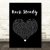 No Doubt Rock Steady Black Heart Song Lyric Quote Music Print