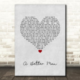 Thunder A Better Man Grey Heart Song Lyric Quote Music Print