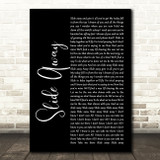 Oasis Slide Away Black Script Song Lyric Quote Music Print