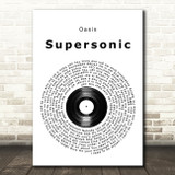 Oasis Supersonic Vinyl Record Song Lyric Quote Music Print