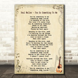 Paul Weller - You Do Something To Me Song Lyric Guitar Quote Print