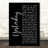 The Beatles Yesterday Black Script Song Lyric Quote Music Print