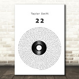 Taylor Swift 22 Vinyl Record Song Lyric Quote Music Print