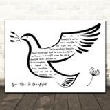 Joe Cocker You Are So Beautiful Black & White Dove Bird Song Lyric Wall Art Print