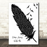 Norah Jones Come Away With Me Black & White Feather & Birds Song Lyric Wall Art Print