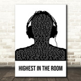 Travis Scott HIGHEST IN THE ROOM Black & White Man Headphones Song Lyric Wall Art Print