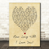 How Long Will I Love You Ellie Goulding Vintage Heart Song Lyric Quote Print