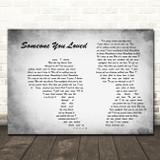 Lewis Capaldi Someone You Loved Man Lady Couple Grey Song Lyric Wall Art Print