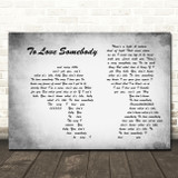 Bee Gees To Love Somebody Man Lady Couple Grey Song Lyric Wall Art Print