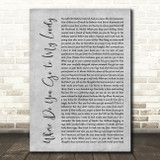 Peter Sarstedt Where Do You Go to My Lovely Grey Rustic Script Song Lyric Wall Art Print