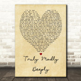 Truly Madly Deeply Savage Garden Vintage Heart Song Lyric Quote Print