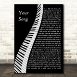 Elton John Your Song Piano Song Lyric Wall Art Print