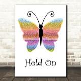 Wilson Phillips Hold On Rainbow Butterfly Song Lyric Wall Art Print