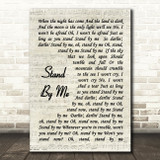 Stand By Me Ben E King Script Quote Song Lyric Print