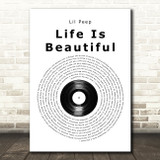 Lil Peep Life Is Beautiful Vinyl Record Song Lyric Wall Art Print