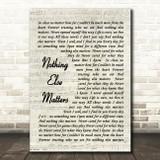 Nothing Else Matters Metallica Song Lyric Vintage Script Quote Print