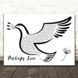 John Denver Perhaps Love Black & White Dove Bird Song Lyric Print
