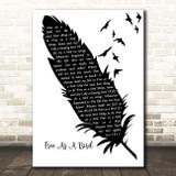 The Beatles Free As A Bird Black & White Feather & Birds Song Lyric Print