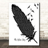 ELO Mr Blue Sky Black & White Feather & Birds Song Lyric Print