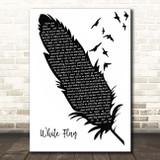Dido White Flag Black & White Feather & Birds Song Lyric Print