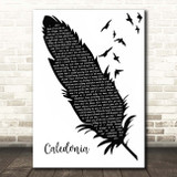 Dougie MacLean Caledonia Black & White Feather & Birds Song Lyric Print