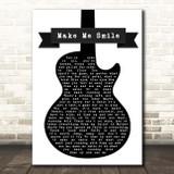 Steve Harley & Cockney Rebel Make Me Smile Black & White Guitar Song Lyric Print
