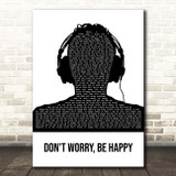 Bobby McFerrin Don't Worry, Be Happy Black & White Man Headphones Song Lyric Print