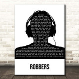 The 1975 Robbers Black & White Man Headphones Song Lyric Print