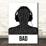 U2 Bad Black & White Man Headphones Song Lyric Print