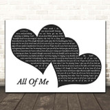 John Legend All Of Me Landscape Black & White Two Hearts Song Lyric Print
