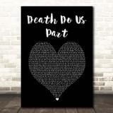 Bugzy Malone Death Do Us Part Black Heart Song Lyric Print