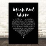 Niall Horan Black And White Black Heart Song Lyric Print