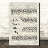 I Don't Want To Miss A Thing Aerosmith Script Quote Song Lyric Print