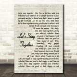 Let's Stay Together Al Green Script Quote Song Lyric Print