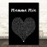 ABBA Mamma Mia Black Heart Song Lyric Print