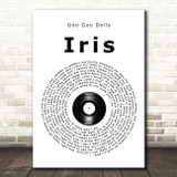 Goo Goo Dolls Iris Vinyl Record Song Lyric Quote Print