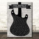 John Mayer Slow Dancing In A Burning Room Electric Guitar Music Script Song Lyric Print
