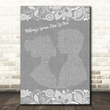 Jefferson Starship Nothing's Gonna Stop Us Now Grey Burlap & Lace Song Lyric Print