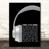 Bob Marley Three Little Birds Grey Headphones Song Lyric Print