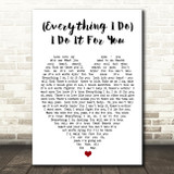 (Everything I Do) I Do It For You Bryan Adams Quote Song Lyric Heart Print