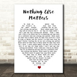 Nothing Else Matters Metallica Heart Song Lyric Quote Print