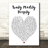 Truly Madly Deeply Savage Garden Heart Song Lyric Quote Print
