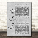 Bill Withers Lean On Me Grey Rustic Script Song Lyric Print